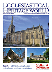 Ecclesiastical & Heritage World Issue No. 64